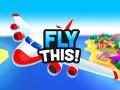 ऑनलाइन गेम्स Fly THIS!