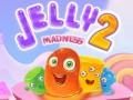 ऑनलाइन गेम्स Jelly Madness 2