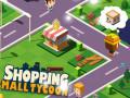 ऑनलाइन गेम्स Shopping Mall Tycoon