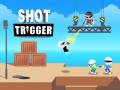 ऑनलाइन गेम्स Shot Trigger