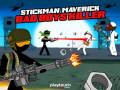 ऑनलाइन गेम्स Stickman Maverick: Bad Boys Killer